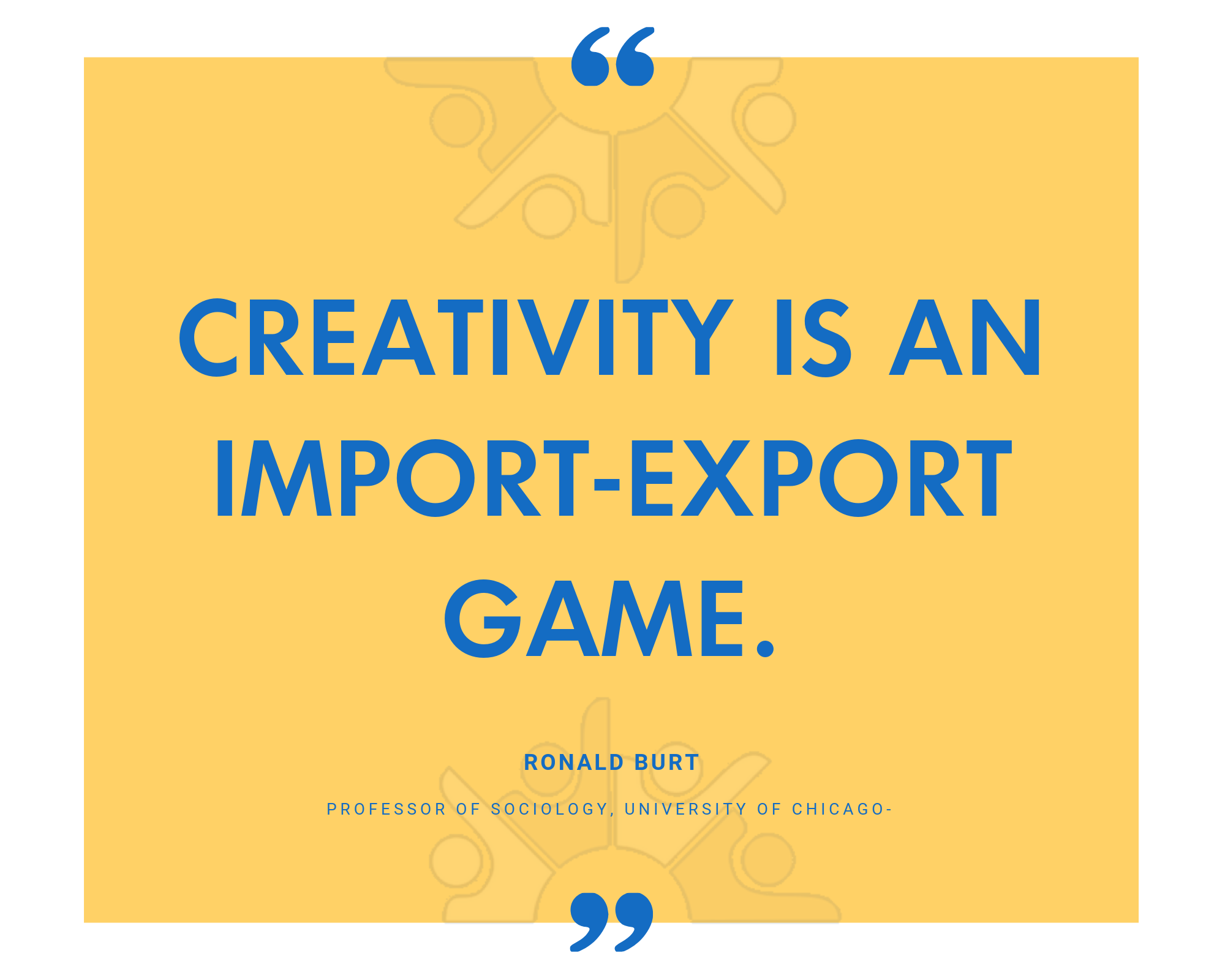Creativity is an Import-Export Game